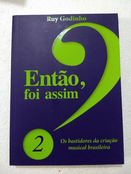 Então, Foi Assim? 2. Os Bastidores Da Criação Musical Brasil