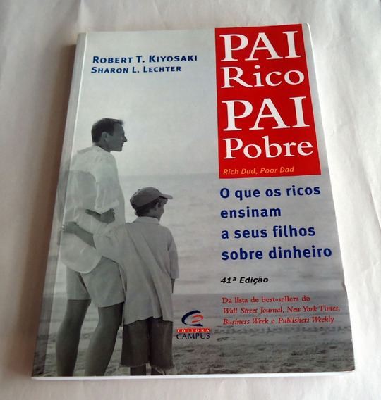 Livro Pai Rico Pai Pobre Kiyosaki Robert T E Lechter Sharon