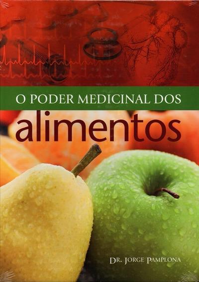O Poder Medicinal Dos Alimentos