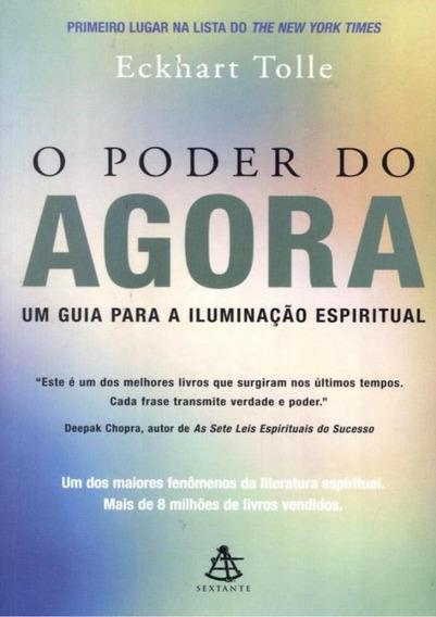O Poder Do Agora - Um Guia Para A Iluminacao Espiritual