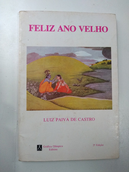 Livro - Feliz Ano Velho - Luiz De Paiva Castro - Autografado