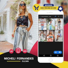 Micheli Fernandes - Clean Presets: Lr + Ps + Mobile