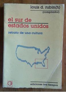 El Sur De Estados Unidos, Louis Rubin