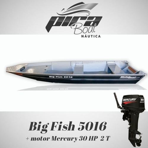 Imagem 1 de 7 de Barco De Alumínio Big Fish 5016 + Motor Mercury 30 Hp 2 T