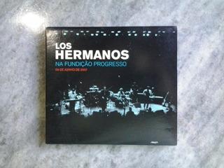 Los Hermanos Ao Vivo Na Fundição Progresso (cd)