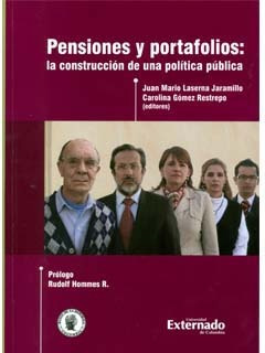 Pensiones Y Portafolios: La Construcción De Una Política Púb