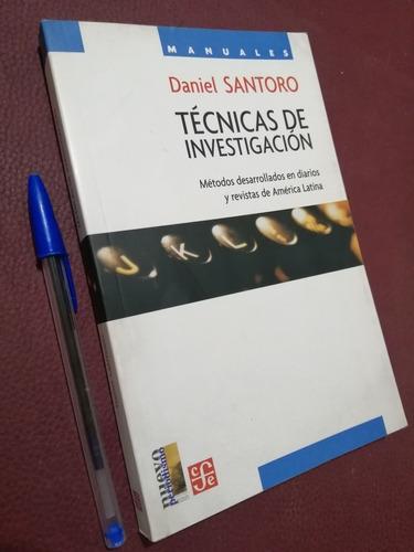 Técnicas De Investigación. Daniel Santoro. Comunicación