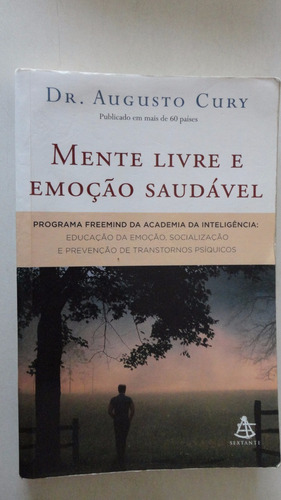 Imagem 1 de 1 de Mente Livre E Emoção Saudável Augusto Cury