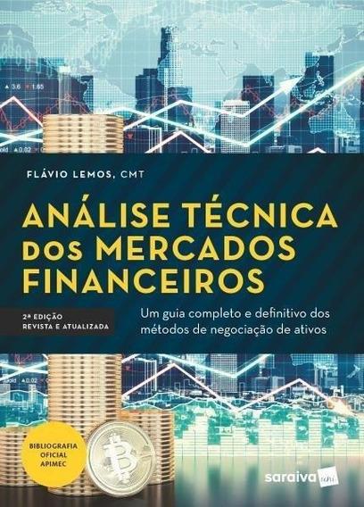 Análise Técnica Dos Mercados Financeiros - 2ª Ed. 2018