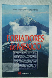 Forjadores De México / Fernando Mota Martínez