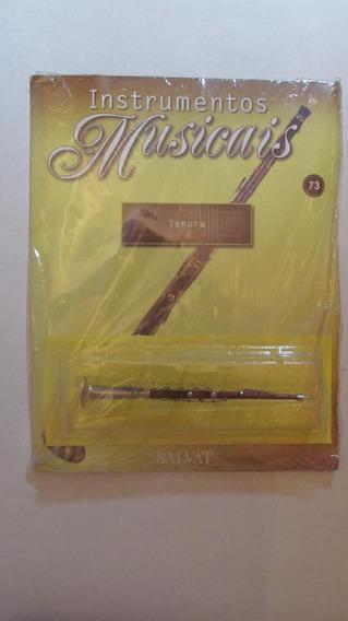 Instrumentos Musicais Fascículo No. 73 Tenora