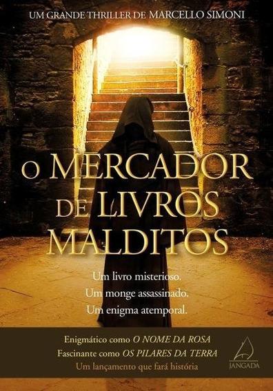 O Mercador De Livros Malditos Marcello Simoni Ed. Jangada