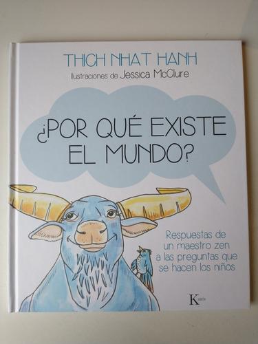 Por Que Existe El Mundo Thich Nhat Hanh