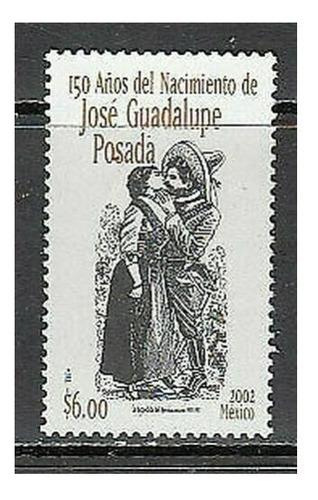 Imagen 1 de 1 de México 2002 : 150 Aniv Natalicio De José Guadalupe Posadas