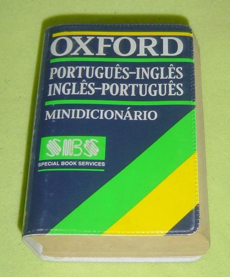 Minidicionário Oxford - Português / Inglês-inglês Português.