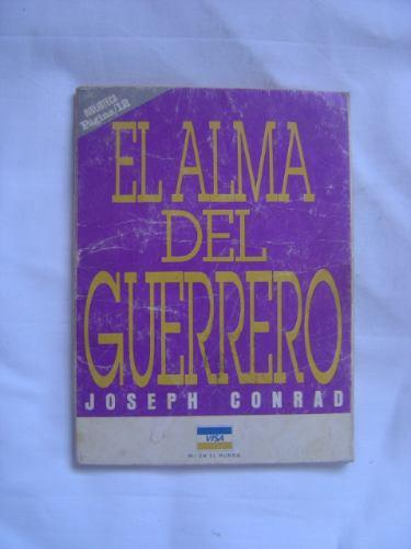 El Alma Del Guerrero / Joseph Conrad (ed. Página 12)