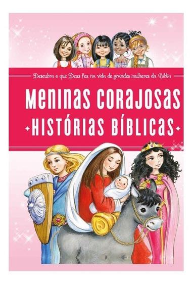 Livro Meninas Corajosas - Histórias Bíblicas - Thomas Nelson