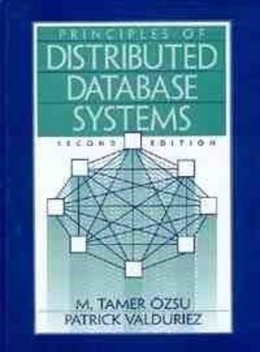 Principles Of Distributed Database Systems - Second Edition