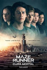 Poster Do Filme: Maze Runner - Cura Mortal