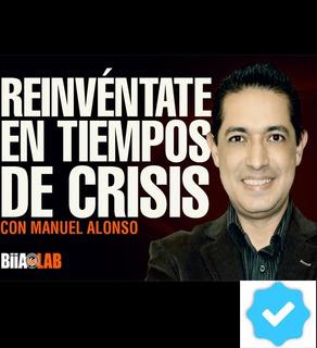 Reinvéntate En Tiempos De Crisis - Libertad Financiera