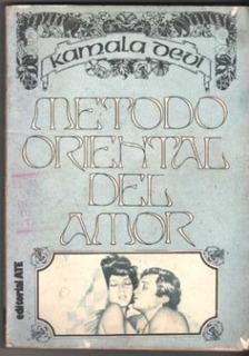 Kamala Devi - Metodo Oriental Del Amor