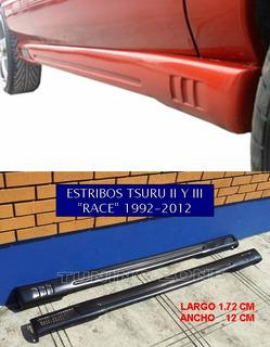 Estribos Deportivos Tsuru Race 93 94 95 96 97 01 02 2013