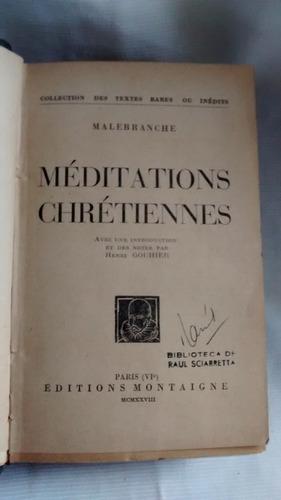 Imagen 1 de 6 de Meditations Chretiennes Malebranche Ed. Motaigne En Frances