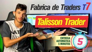 Fabrica De Traders T7 - Extreme Binário Talisson Trader