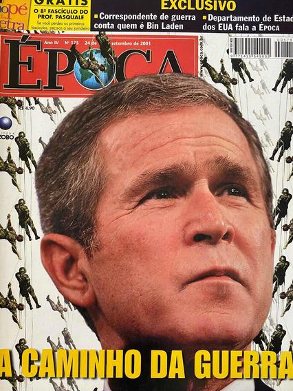 Revista Época Nr 175. 24/09/2001. A Caminho Da Guerra.