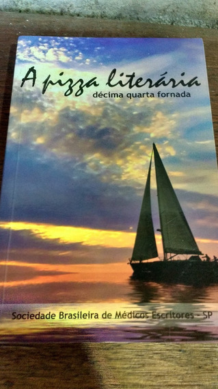 Livro: A Pizza Literaria - Décima Quarta Fornada