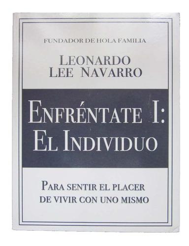 Imagen 1 de 6 de Libro Enfréntate I: El Individuo. Autor Leonardo Lee