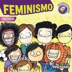 Feminismo Para Chicas Y Chicos Ed Sudestada