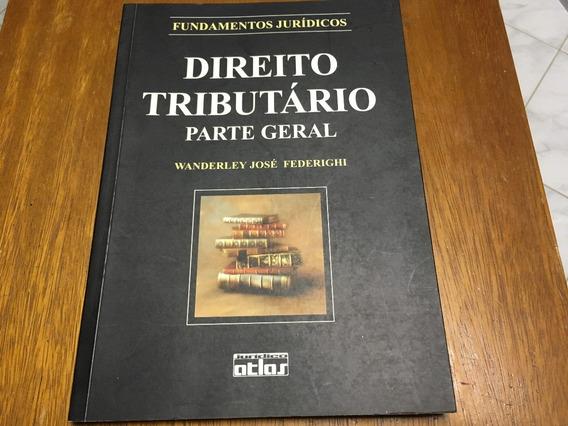 Livro Direito Tributário Parte Geral - Frete R$ 17,00