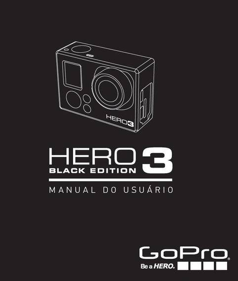 Manual Usuário Go Pro Hero 3 Em Pdf