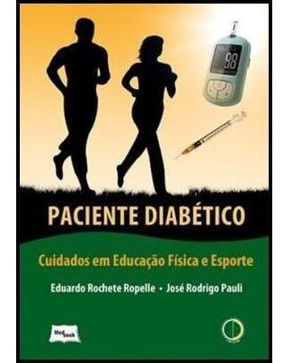Paciente Diabético - Cuidados Em Educação Física E Espor