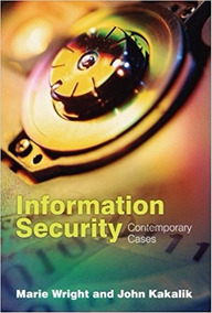 Information Security - Contemporary Cases