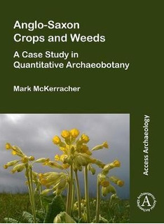 Anglo-saxon Crops And Weeds: A Case Study In Quantitative...