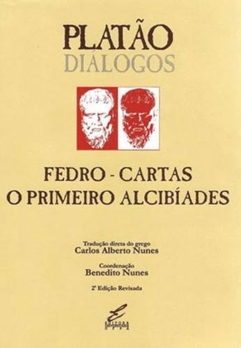 Fedro, Cartas, O Primeiro Alcibiades