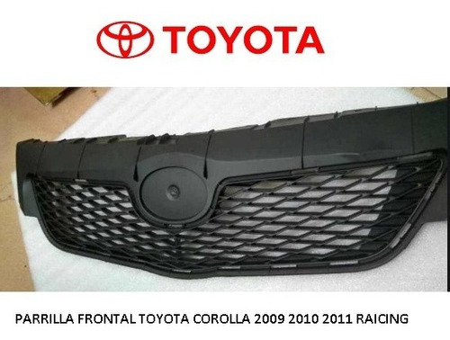 Parrilla Camisa Toyota Corolla 2009 2010 2011