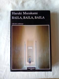 Baila, Baila, Baila De Haruki Murakami