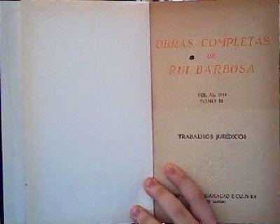 Obras Completas De Rui Barbosa - Vol. Xl - Trabalhos Jurí...