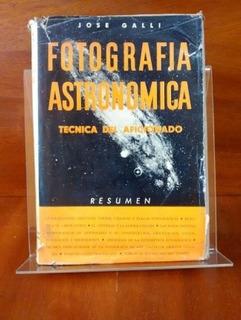 Libro Fotografía Astronómica. Técnica Del Aficionado.