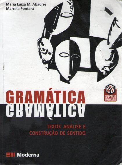 Gramática: Texto, Análise E Construção D Abaurre, Maria Lui