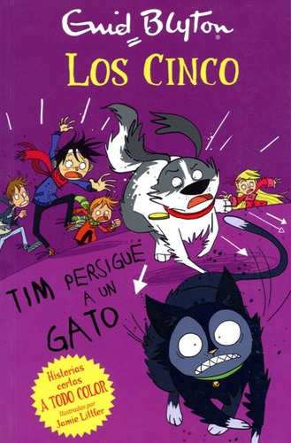 Tim Persigue A Un Gato . Los Cinco (r)