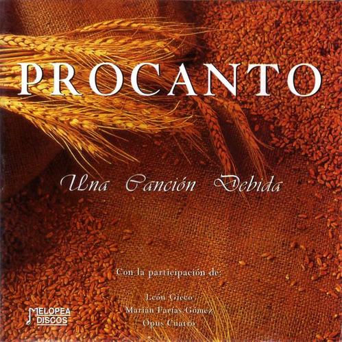 Procanto - Una Canción Debida - Cd