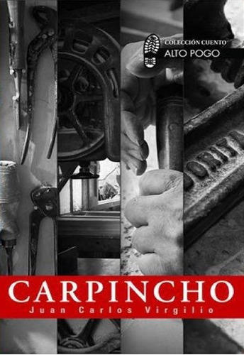 Carpincho - Juan Carlos Virgilio - Alto Pogo - Lu Reads