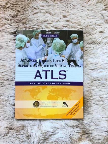 Atls Advanced Trauma Life Support - 9ª Edição
