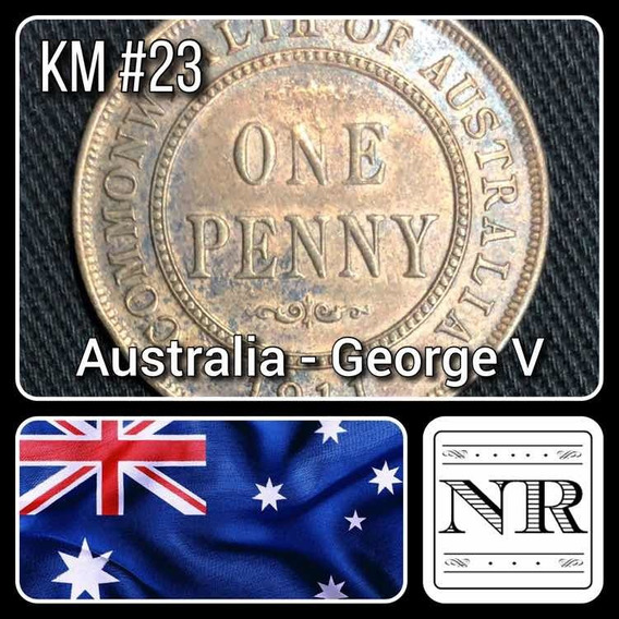 Australia - 1 Penny - Año 1911 - Km # 23 - Jorge V