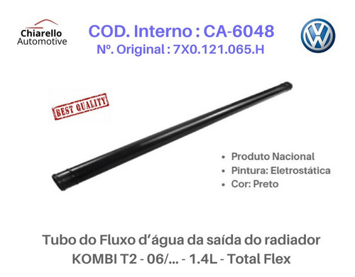 Tubo Dágua Da Saída Do Radiador Kombi T2 1.4l Total Flex