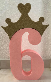 Centro Mesa Decoracion Numero Personalizado Corona Princesa